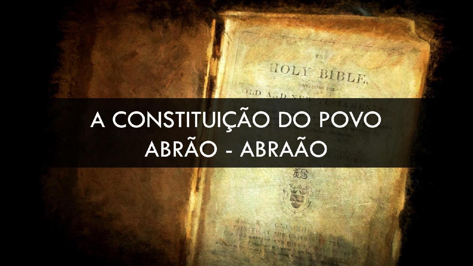 Constituição do Povo - Abrão-Abraão