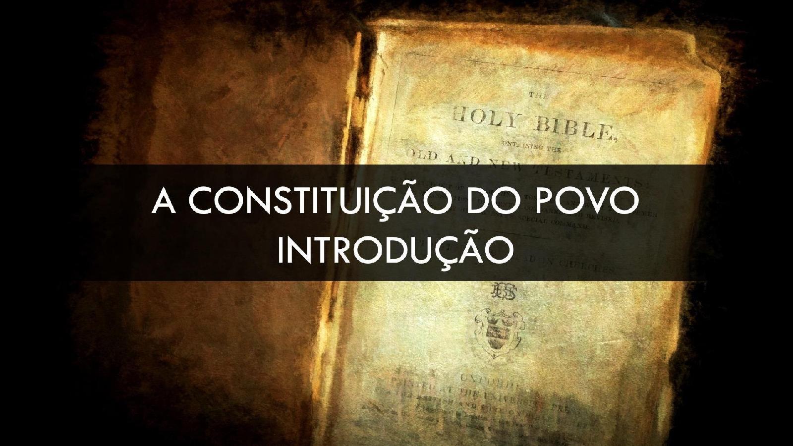 Constituição do Povo - Introdução
