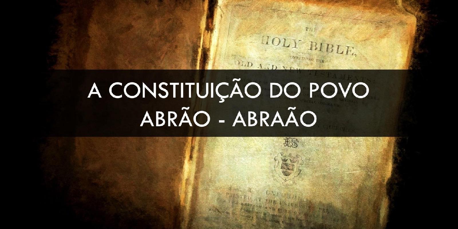 Constituição do Povo - Isaac e Jacó