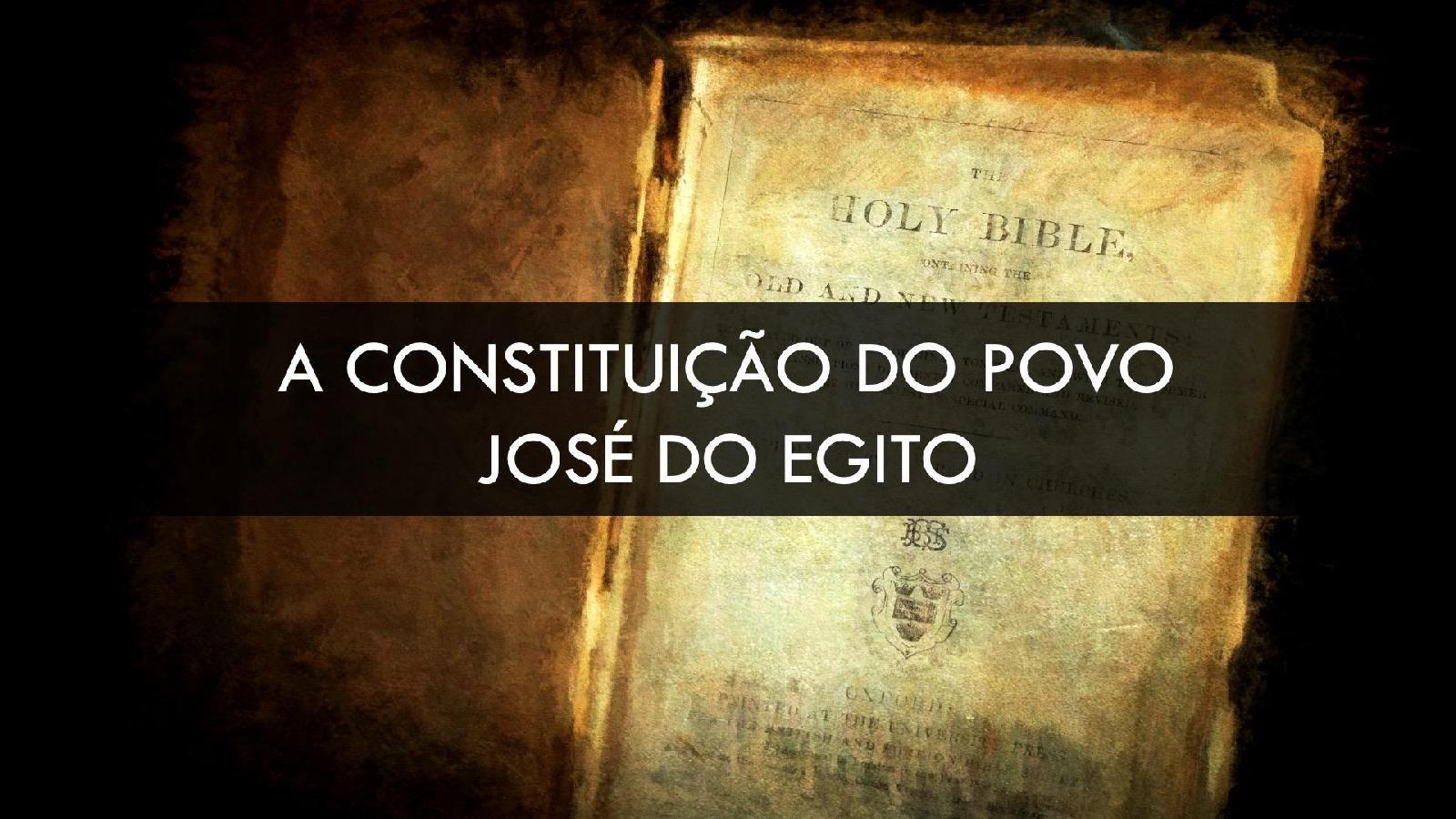 Constituição do Povo - José do Egito
