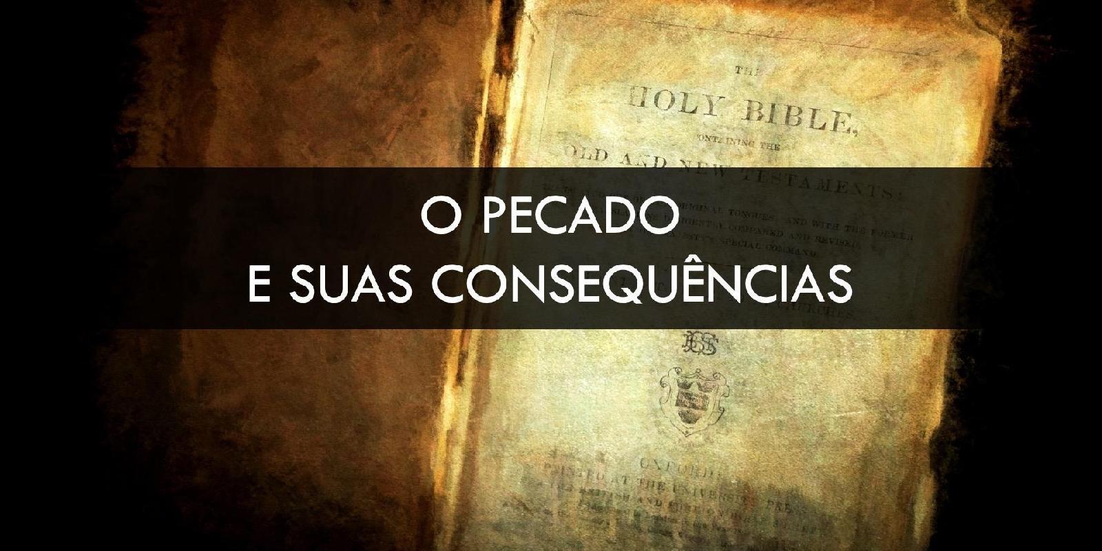 O pecado e suas consequências